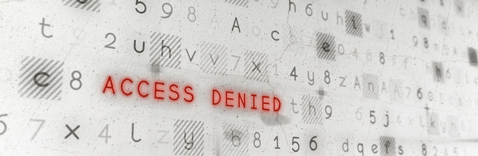 'Access Denied' in red lettering against an abstract background of numbers and letters